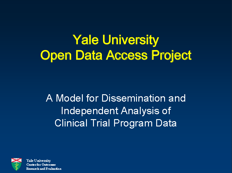 A Model for Dissemination and Independent Analysis of Clinical Trial Program Data