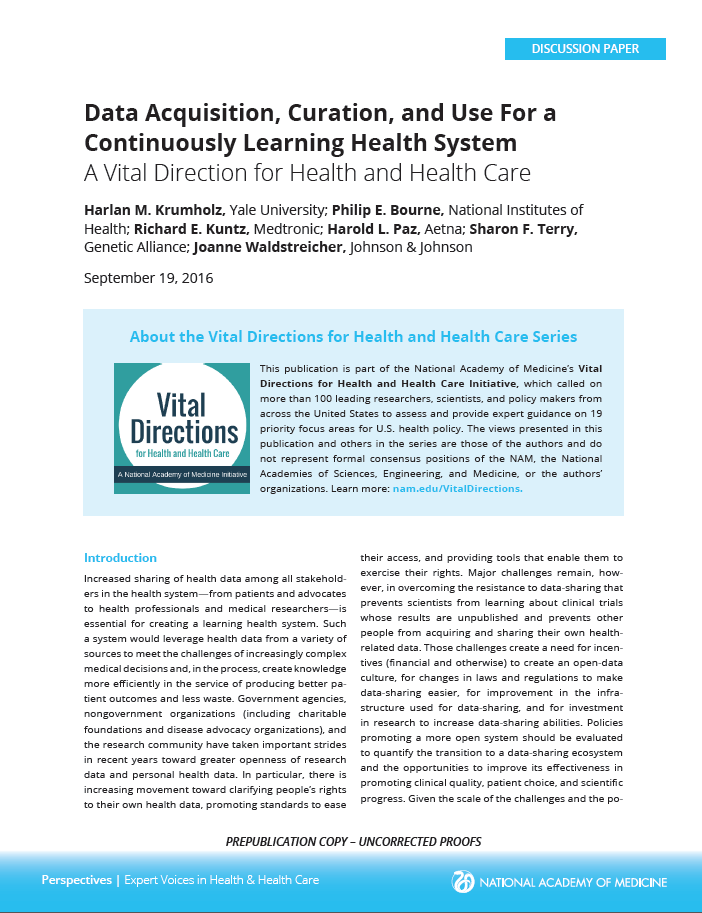 Data acquisition, curation, and use for a continuously learning health system: A vital direction for health and health care.