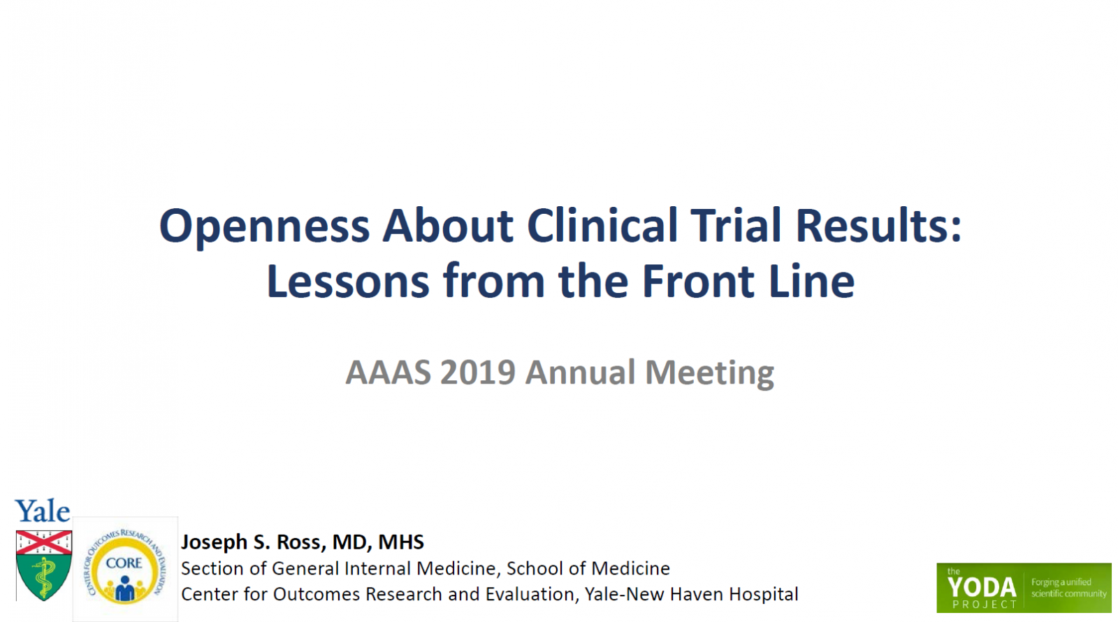 Openness About Clinical Trial Results: Lessons from the Front Line