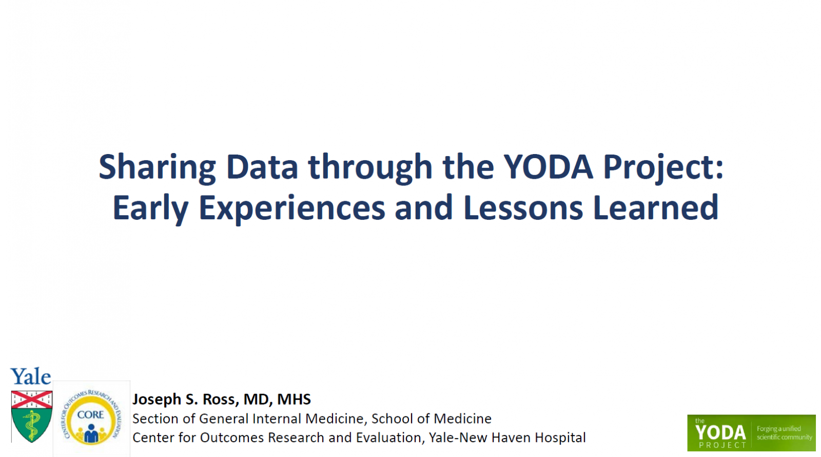 Sharing Data through the YODA Project: Early Experiences and Lessons Learned