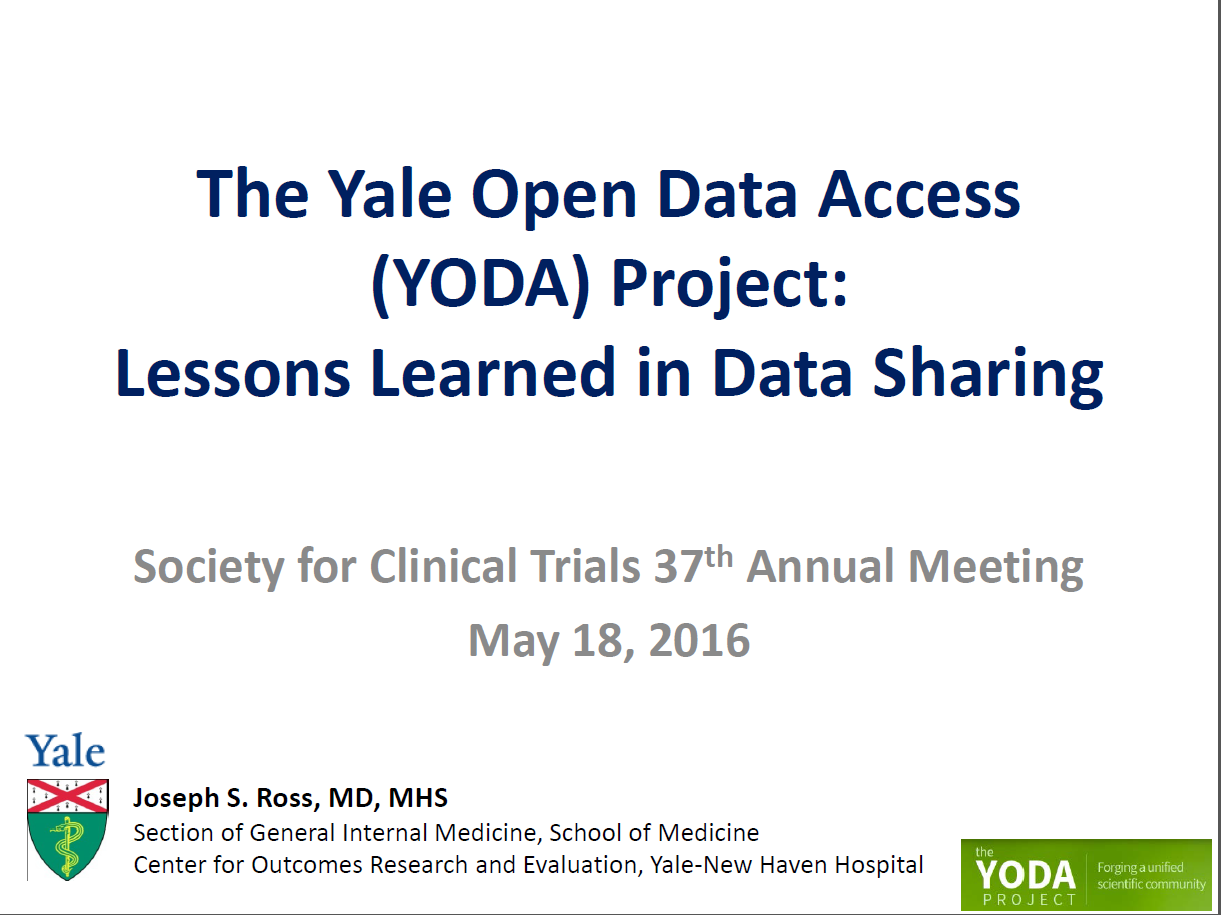 The Yale Open Data Access (YODA) Project: Lessons Learned in Data Sharing